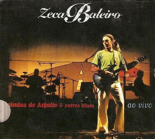 CD - Zeca Baleiro – Baladas Do Asfalto & Outros Blues (Ao Vivo)