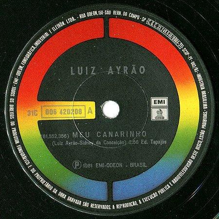 Compacto - Luiz Ayrão – Meu Canarinho / Coração Criança