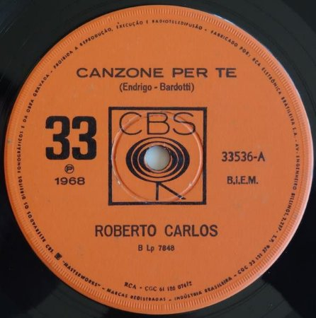 COMPACTO - Roberto Carlos – Canzone Per Te / L'Ultima Cosa
