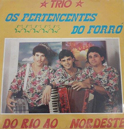 LP - Trio - Os Pertences do Forró - Do Rio Ao Nordeste