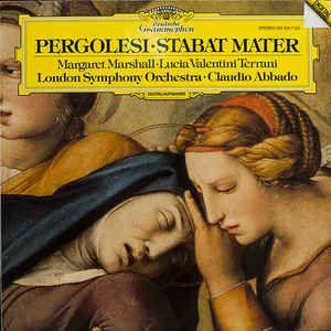 LP - Pergolesi • Stabat Mater - Margaret Marshall • Lucia Valentini Terrani • London Symphony Orchestra* • Claudio Abbado