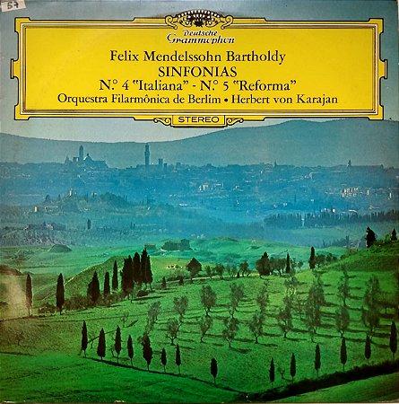 "LP - Felix Mendelssohn Bartholdy - SINFONIAS - Nº 4 ""Italiana"" - Nº 5 ""Reforma"" - Orquestra Filarmônica de Berlin - Herbert von Karajan"