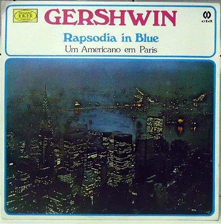 LP - Gershwin - Rhapsodia In Blue - Um Americano Em Paris