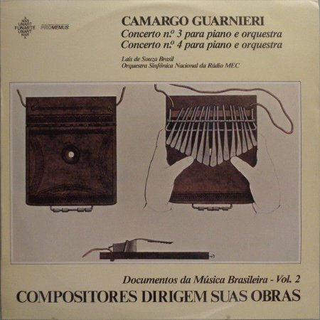 Carmago Guarnieri*, Laís de Souza Brasil, Orquestra Sinfônica Nacional Da Rádio MEC – Concerto No. 3 Para Piano E Orquestra / Concerto No. 4 Para Piano E Orquestra