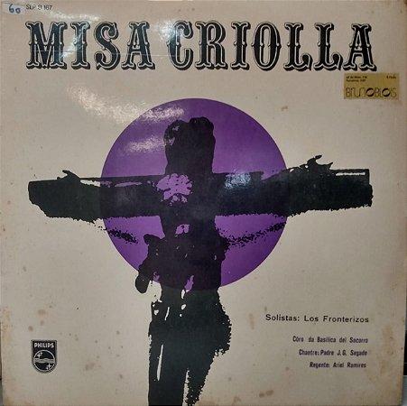 LP - Misa Criolla - Ariel Ramirez, Los Fronterizos, Choeurs De La Basílique De Socorro