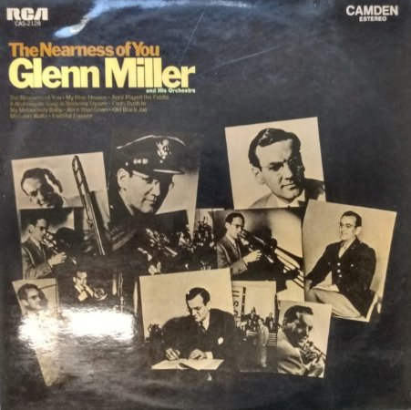 LP - Glenn Miller And His Orchestra – The Nearness Of You