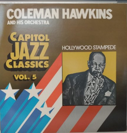 LP - Coleman Hawkins And His Orchestra ‎– Hollywood Stampede