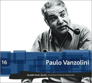 Various – Coleção Folha Raízes Da Música Popular Brasileira - Paulo Vanzolini