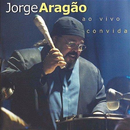 CD - Jorge Aragão – Ao Vivo Convida