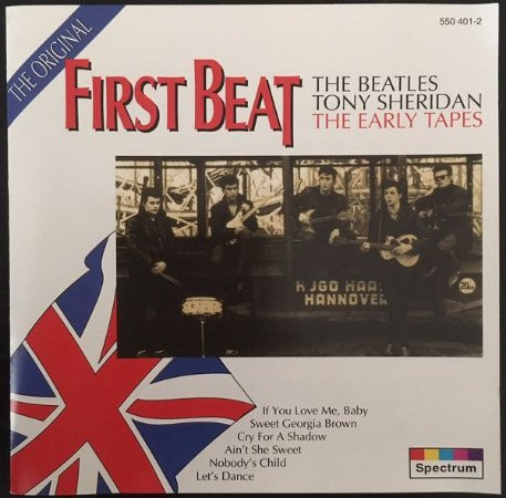 CD - The Beatles, Tony Sheridan, The Beat Brothers – First Beat - The Original Early Tapes (Importado - Argentina)