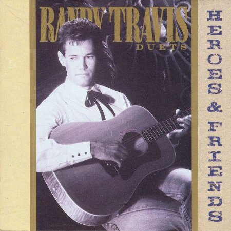Lp - Randy Travis – Heroes And Friends (Duets) (Nacional 1990)