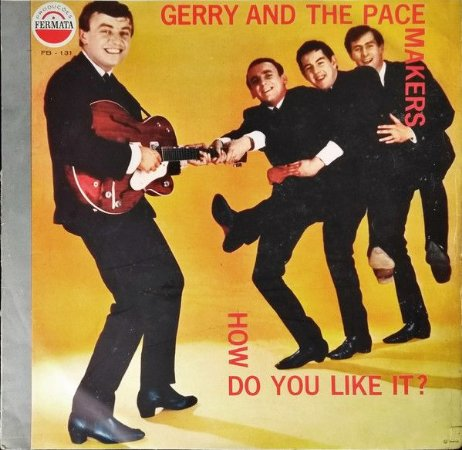 LP - Gerry And The Pacemakers – How Do You Like It?