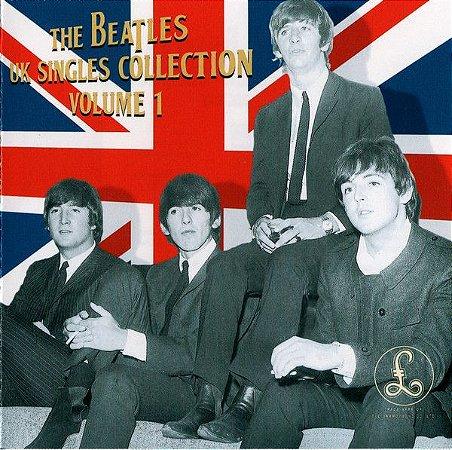 CD - The Beatles – UK Singles Collection Volume 1( Importado) - (Great Britain) ( Digipack)