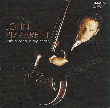 CD- John Pizzarelli – With A Song In My Heart (Importado - USA)