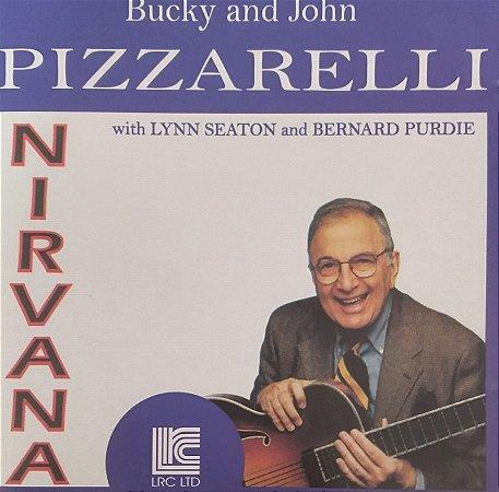 CD - Bucky & John Pizzarelli – Nirvana (Importado - USA)