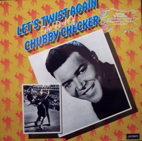 LP - Chubby Checker – Let's Twist Again The Best Of Chubby Checker 1976 (Importado Germany)