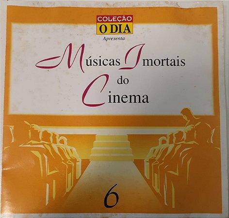 CD - Coleção Musicas Imortais do Cinema - Volume 6 - Coleção O DIA (Vários Artistas)