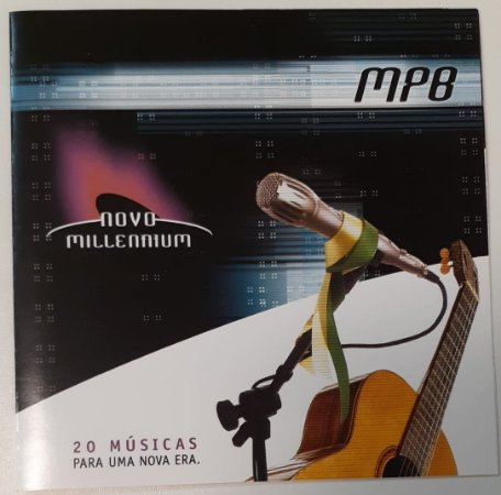 CD - MPB (Coleção Novo Millennium - 20 Músicas Para Uma Nova Era)