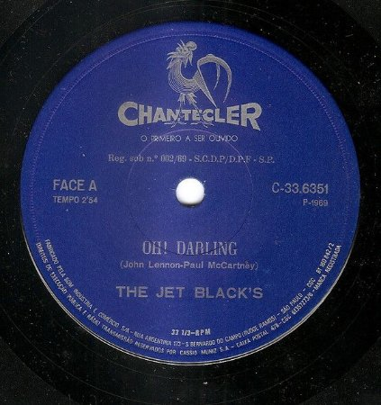 "Comp - The Jet Black's ‎– Oh! Darling ( 7"", 33 ⅓ RPM)"