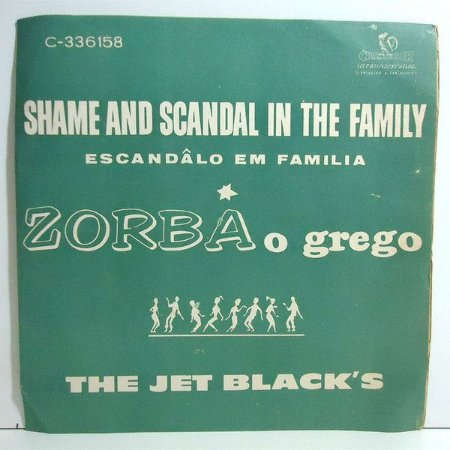 "Comp - The Jet Black's ‎– Shame And Scandal In The Family / Zorba, O Grego (Vinyl, 7"", Single)"