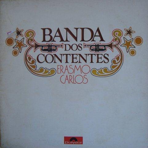 LP Erasmo Carlos – A Banda Dos Contentes - SÉRIE DE LUXO