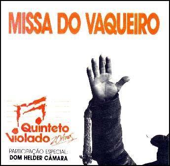 CD - Quinteto Violado – Missa Do Vaqueiro