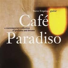 CD - Steve Erquiaga – Café Paradiso