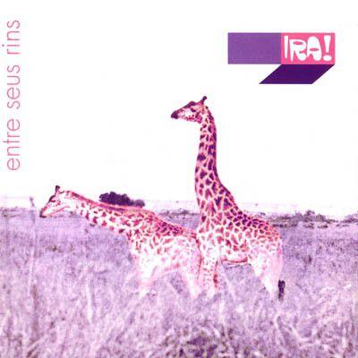 CD - Ira! – Entre Seus Rins