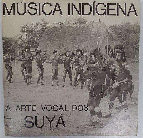 LP - Música Indígena  - A arte vocal dos Suyá