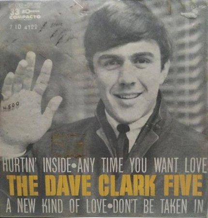 Comp - The Dave Clark Five – Hurtin Inside (4 FAIXAS)