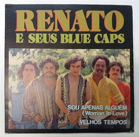 Compacto - Renato E Seus Blue Caps – Sou Apenas Alguém