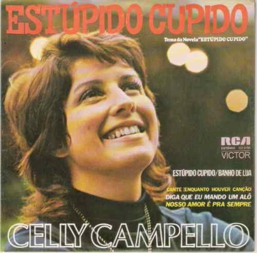Compacto - Celly Campello – Estúpido Cupido 1976