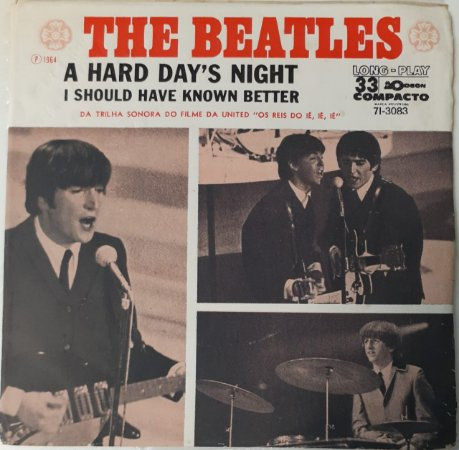 Compacto - The Beatles – A Hard Day's Night / I Should Have Known Better