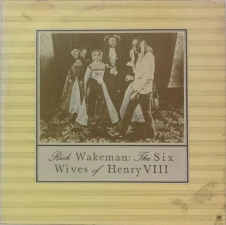 LP - Rick Wakeman ‎– The Six Wives Of Henry VIII