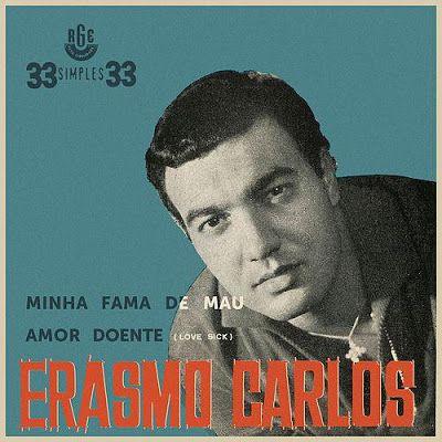 Compacto - Erasmo Carlos - Minha Fama de Mau / Amor Doente