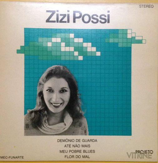 Compacto - Zizi Possi – Demônio De Guarda / Até Não Mais / Meu Pobre Blues / Flor Do Mal