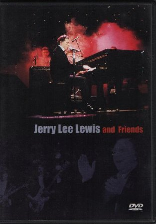 DVD Jerry Lee Lewis – Jerry Lee Lewis And Friends