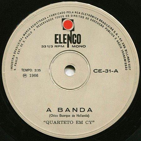 Compacto - Quarteto Em Cy – A Banda / Morrer De Amor