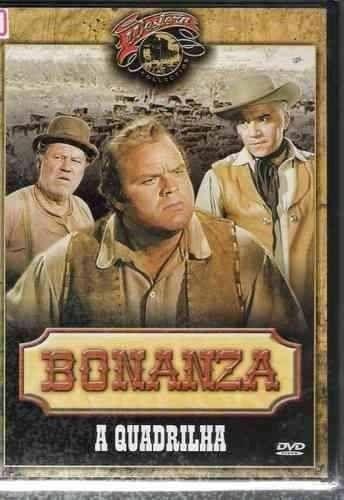 DVD - BONANZA - A Quadrilha