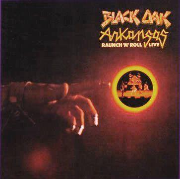 LP - Black Oak Arkansas – Raunch 'N' Roll Live