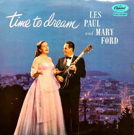 LP - Les Paul & Mary Ford – Time To Dream