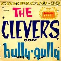 Compacto - The Clevers – The Clevers Com Hully Gully (4 faixas)