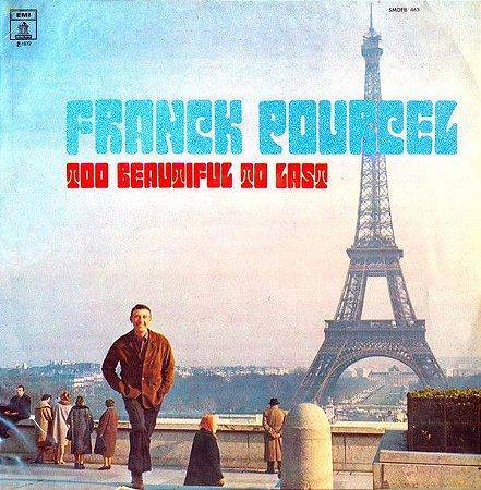 LP - Franck Pourcel Et Son Grand Orchestre – Too Beautiful To Last