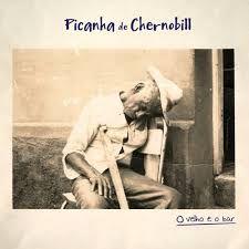 CD - Picanha de Chernobill - O velho e o bar