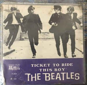 Compacto - The Beatles – Ticket To Ride / This Boy