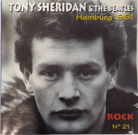 CD - Tony Sheridan & The Beatles - Hamburg 1961 (Coleção Rock - n° 21)