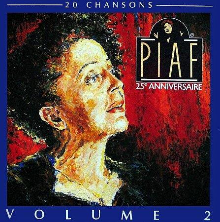 CD – Édith Piaf – 25e Anniversaire - Volume 2