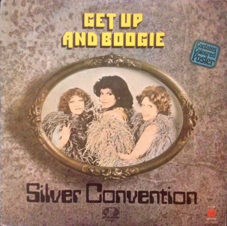 LP - Silver Convention – Get Up And Boogie!