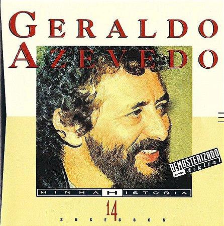 CD - Geraldo Azevedo – Coleção Minha Historia