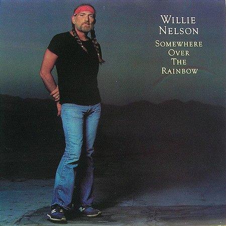LP - Willie Nelson – Somewhere Over The Rainbow (Importado)